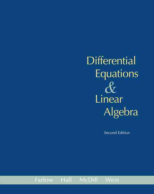 Differential Equations & Linear Algebra By Farlow, Jerry (EDT)/ Hall, James E./ McDill, Jean Marie/ West, Beverly H.
