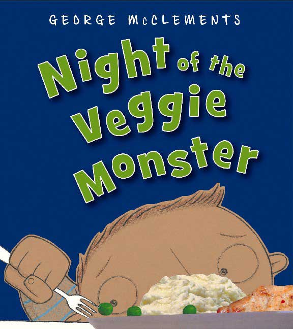 Night of the Veggie Monster By McClements, George